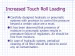increased touch roll loading20