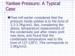 yankee pressure a typical case35