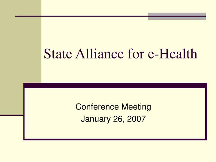 State alliance for e health