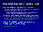 research and action at local level