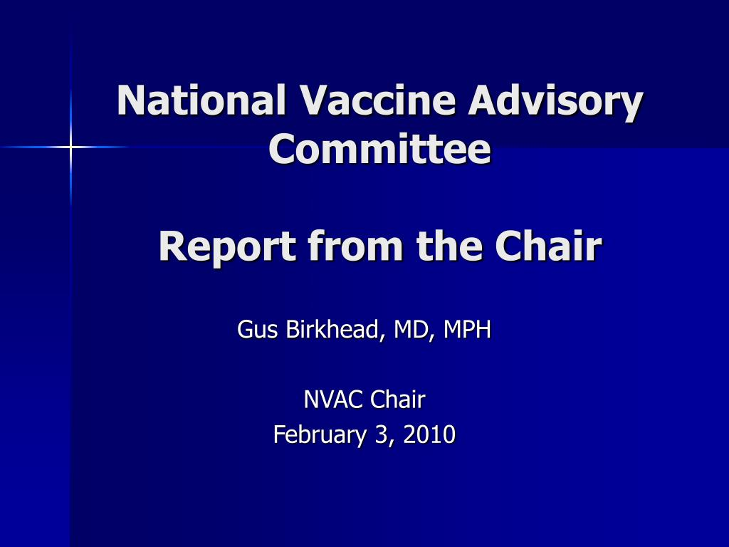 national vaccine advisory committee report from the chair l.