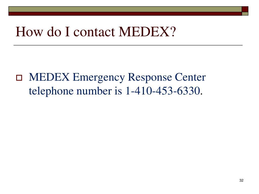 How do I contact MEDEX?