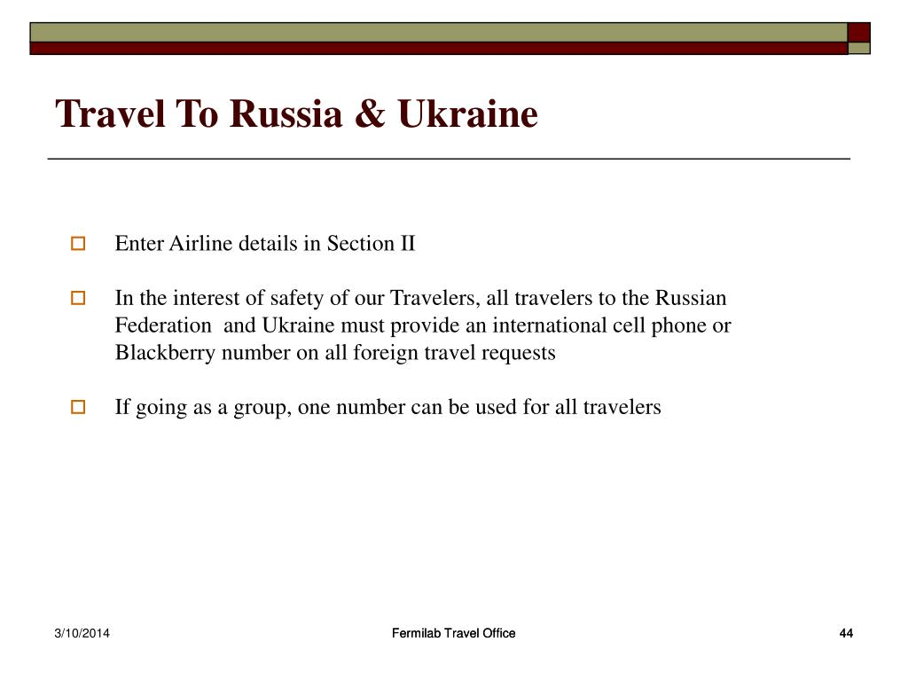 Travel To Russia & Ukraine
