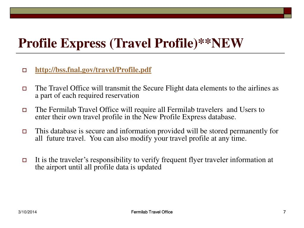 Profile Express (Travel Profile)**NEW