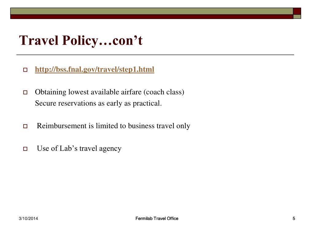 Travel Policy…con't