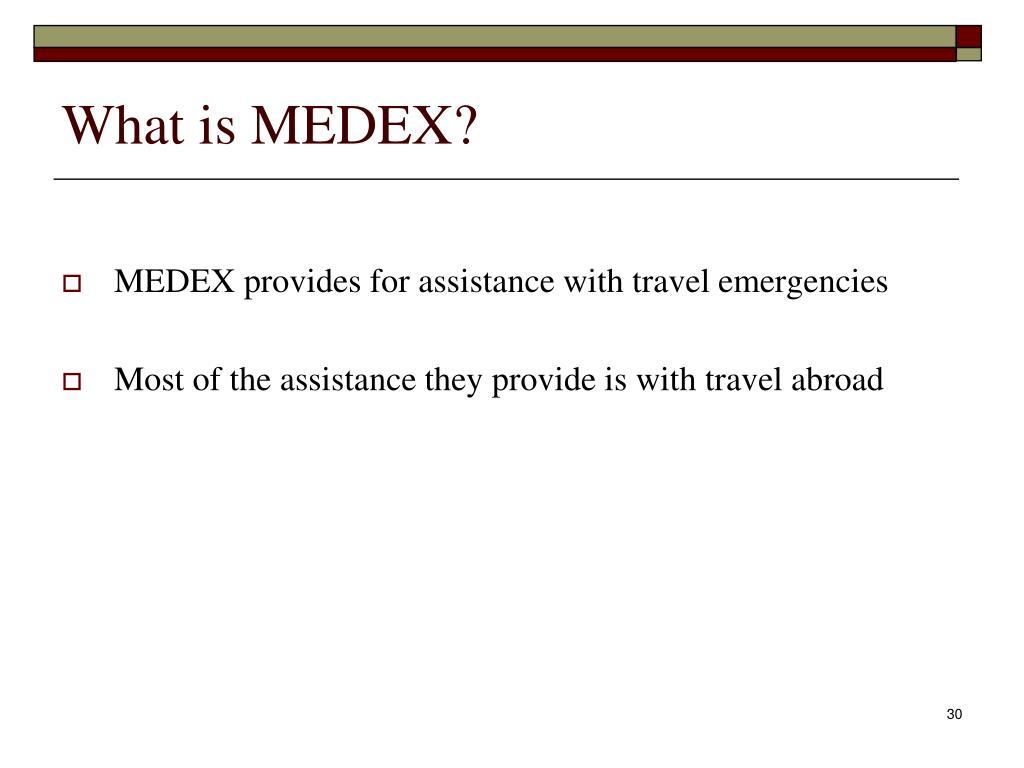 What is MEDEX?