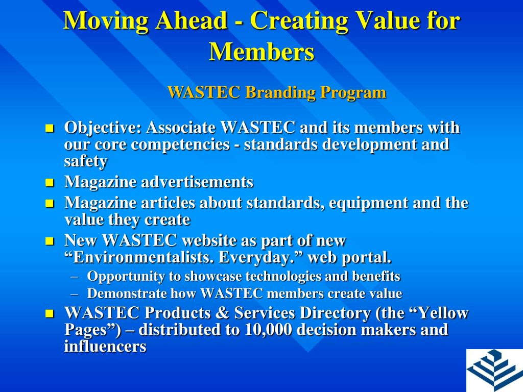 Moving Ahead - Creating Value for Members
