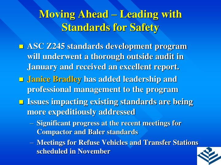 Moving ahead leading with standards for safety