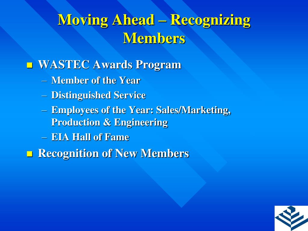 Moving Ahead – Recognizing Members