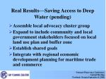 real results saving access to deep water pending