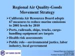 regional air quality goods movement strategy
