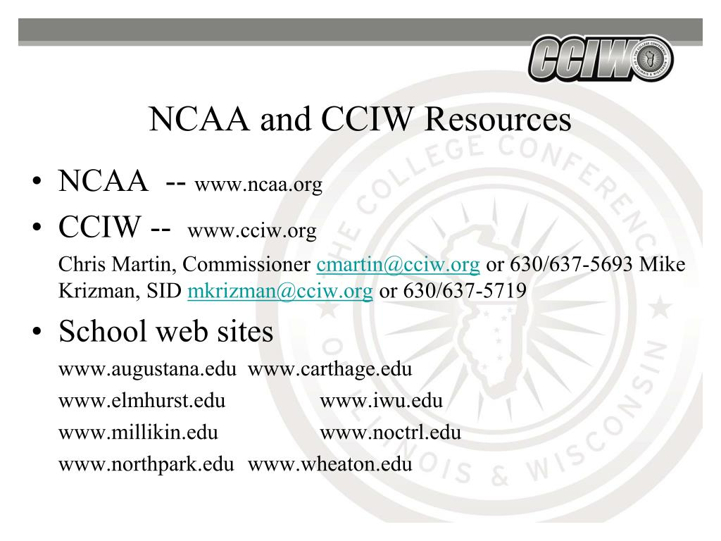 NCAA and CCIW Resources