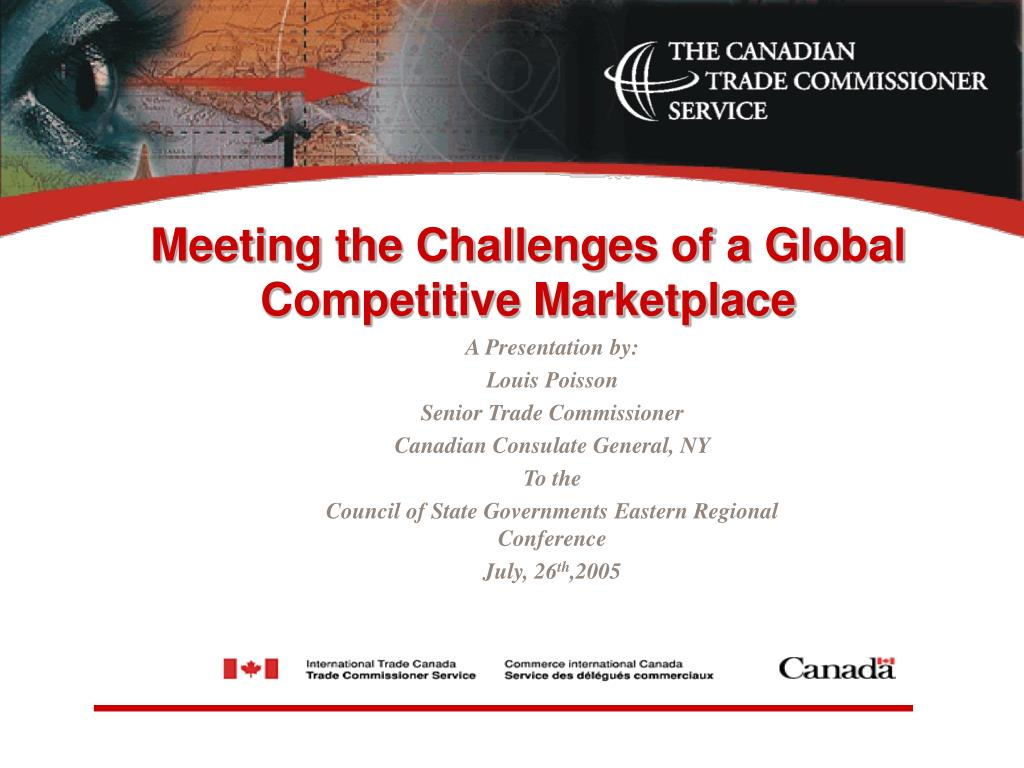 Meeting the Challenges of a Global Competitive Marketplace