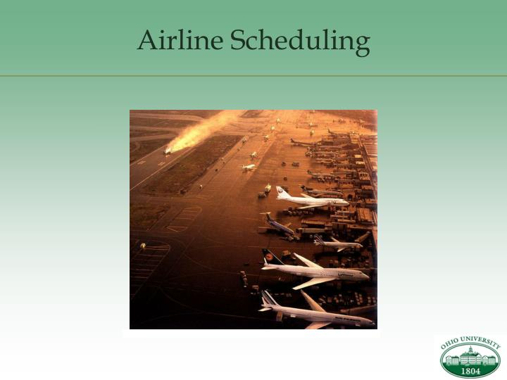 airline scheduling n.