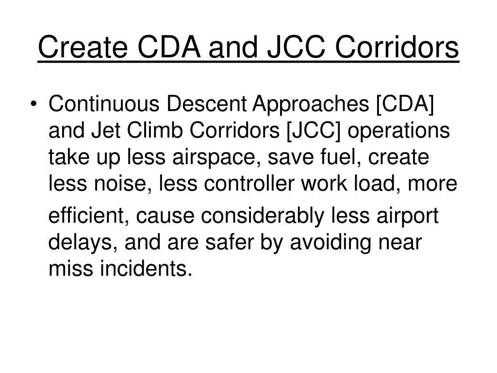 Create CDA and JCC Corridors