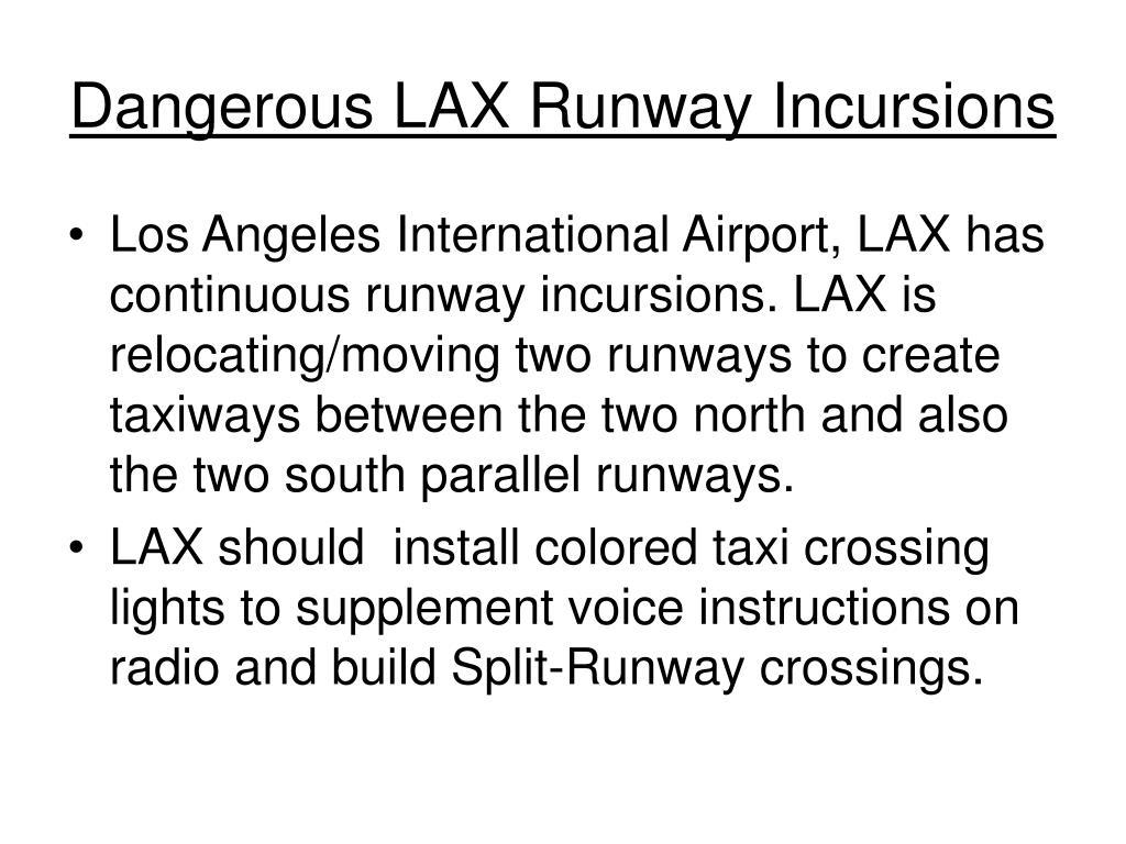 Dangerous LAX Runway Incursions
