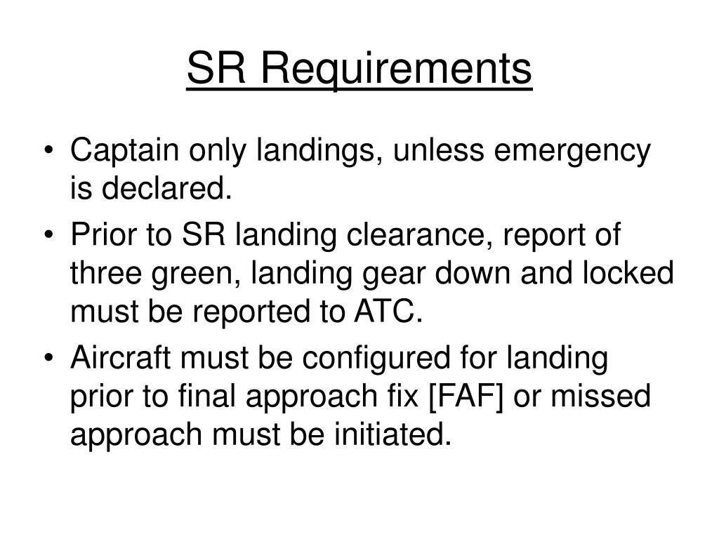 SR Requirements