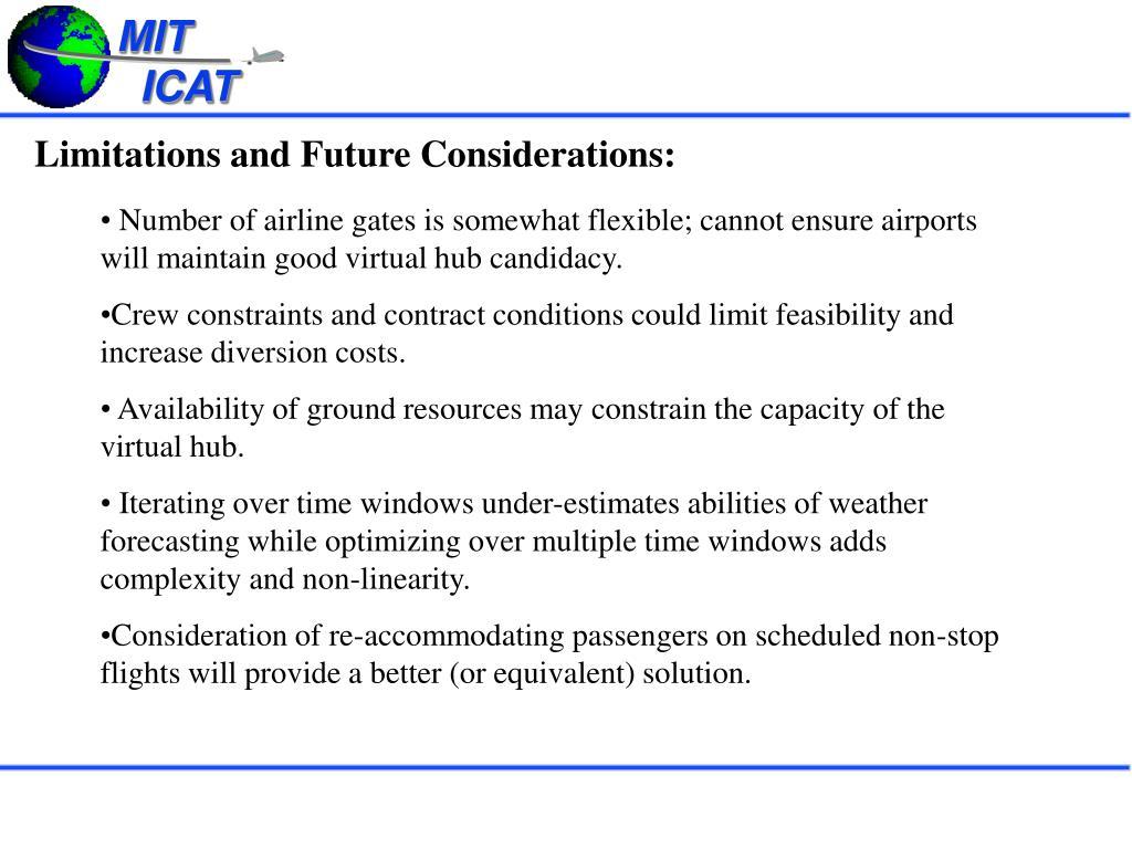 Limitations and Future Considerations: