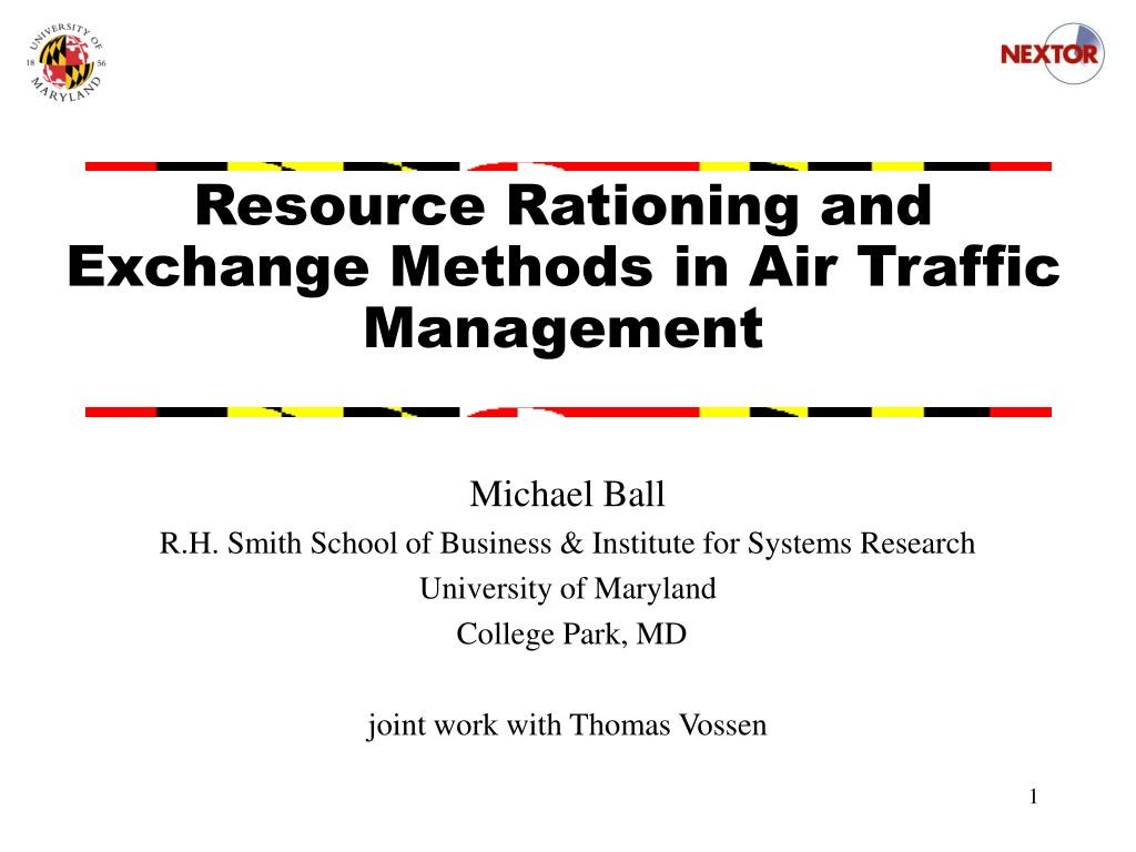resource rationing and exchange methods in air traffic management l.