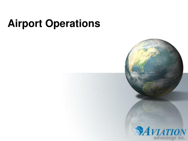 airport operations n.