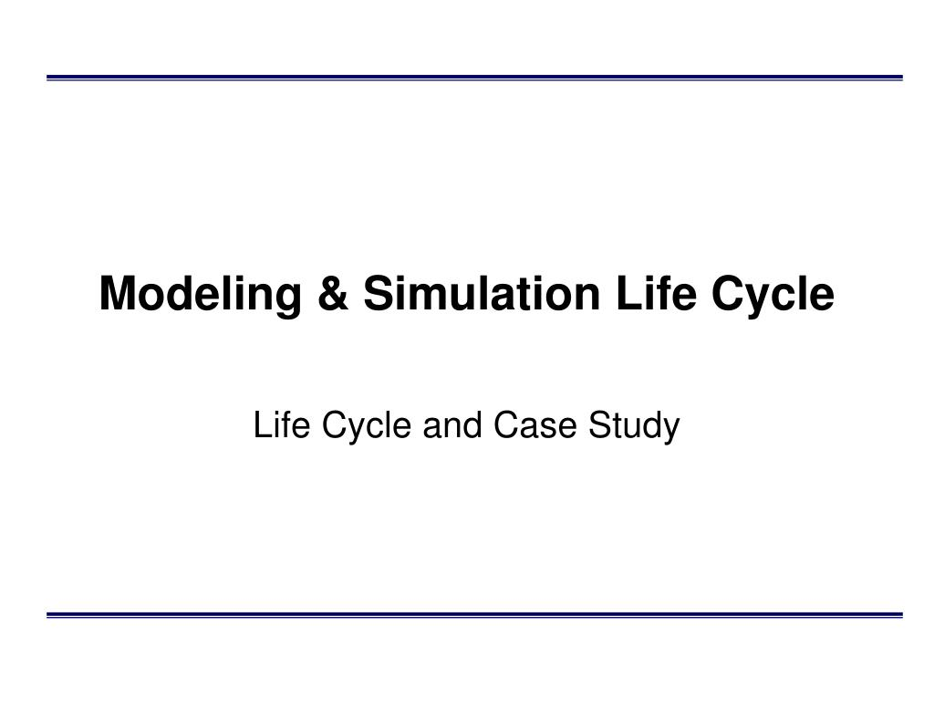 modeling simulation life cycle l.