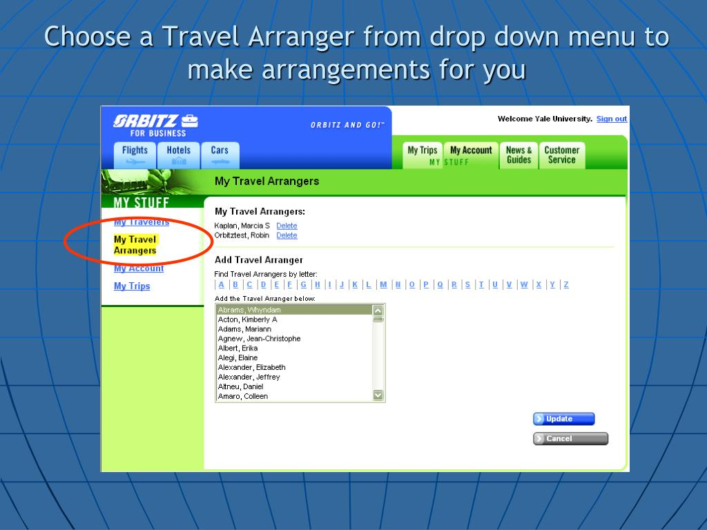 Choose a Travel Arranger from drop down menu to make arrangements for you