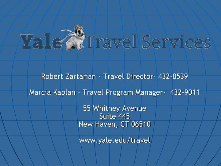 Robert Zartarian - Travel Director- 432-8539
