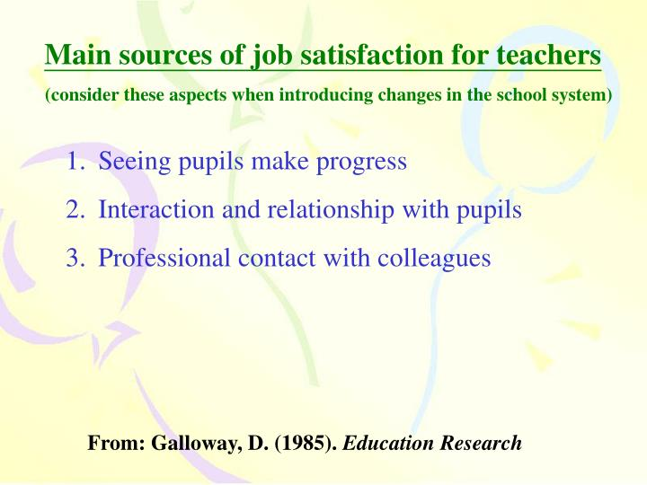 Main sources of job satisfaction for teachers