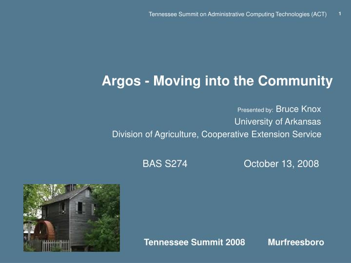 argos moving into the community n.