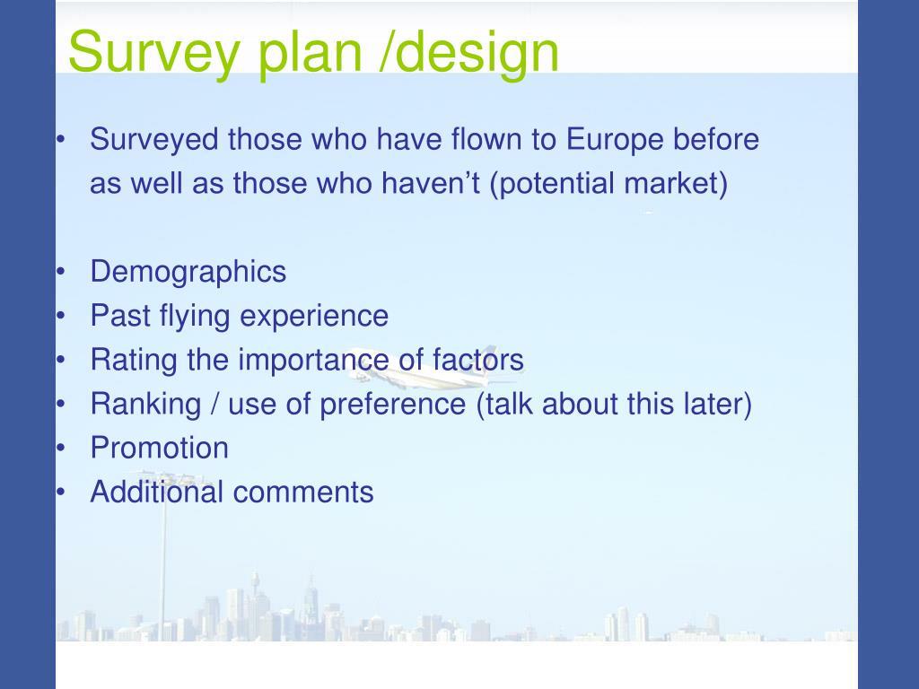 Survey plan /design