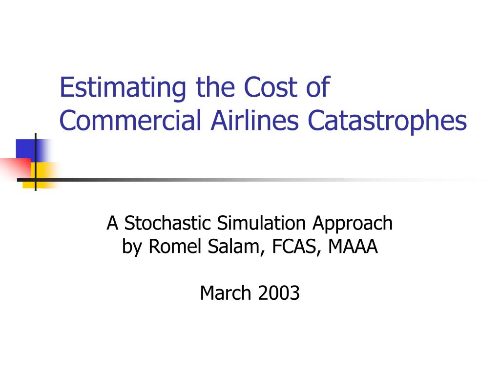 estimating the cost of commercial airlines catastrophes l.