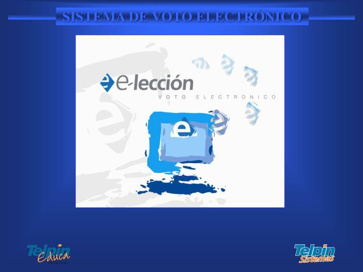 SISTEMA DE VOTO ELECTRÓNICO