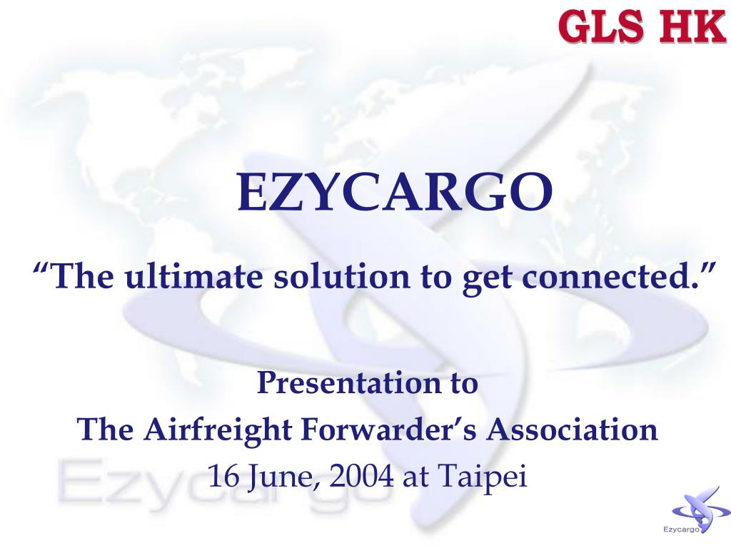 ezycargo the ultimate solution to get connected l.
