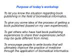 purpose of today s workshop