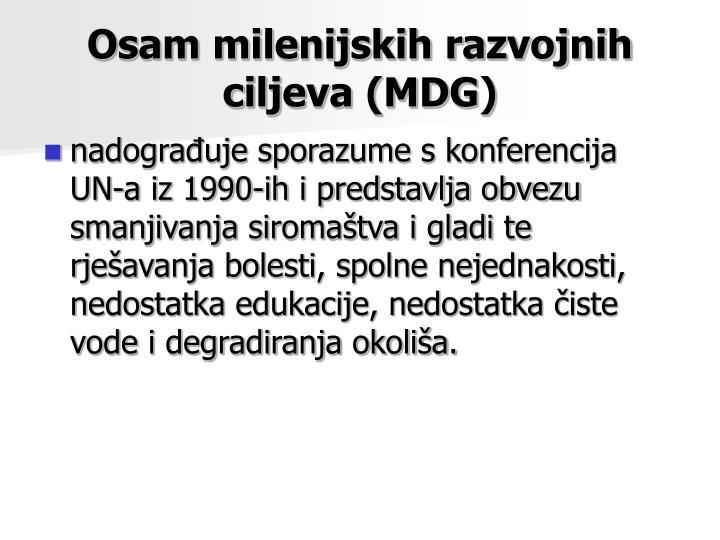 Osam milenijskih razvojnih ciljeva (MDG)