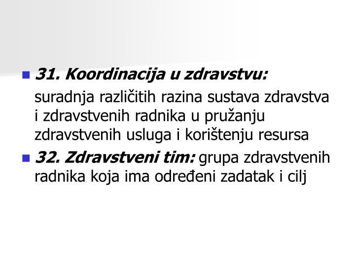 31. Koordinacija u zdravstvu: