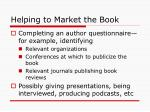 helping to market the book
