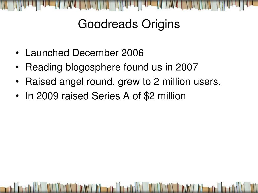 Goodreads Origins