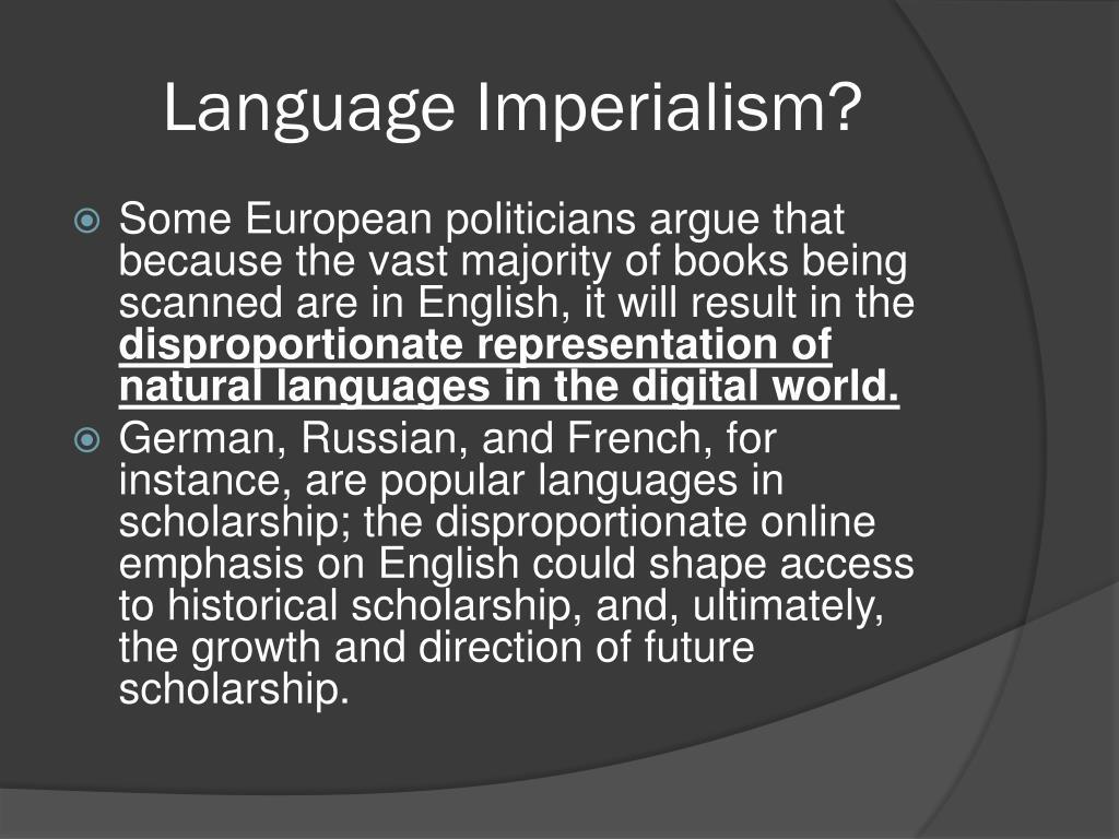Language Imperialism?