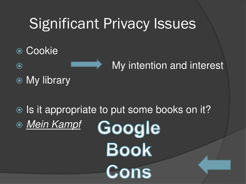 Significant Privacy Issues