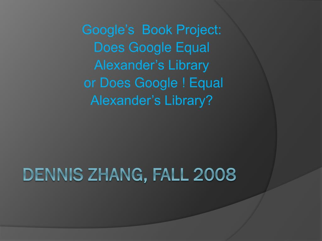 Google's  Book Project: