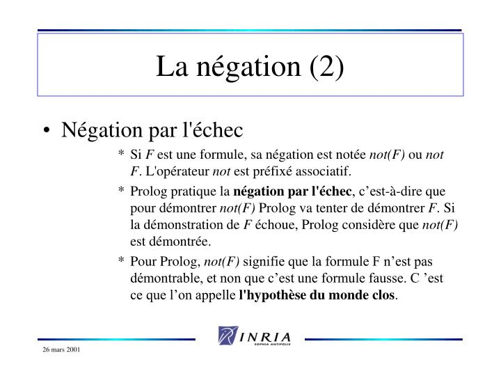 La négation (2)
