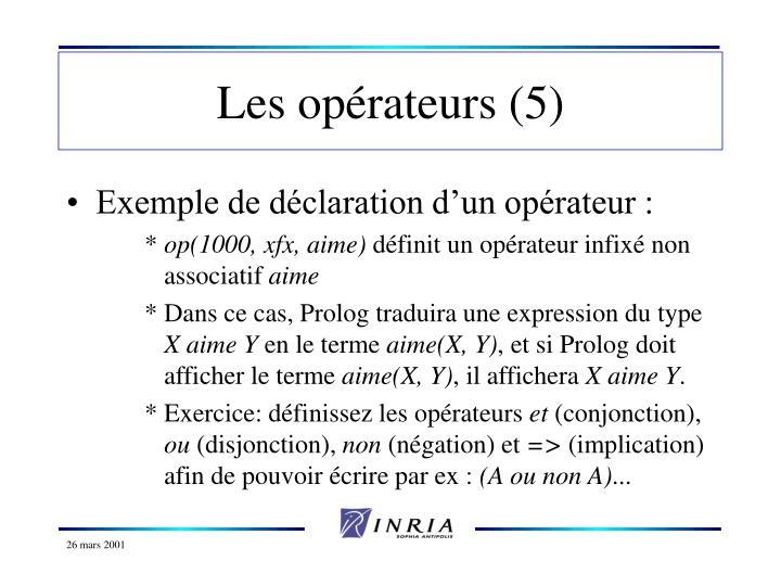 Les opérateurs (5)