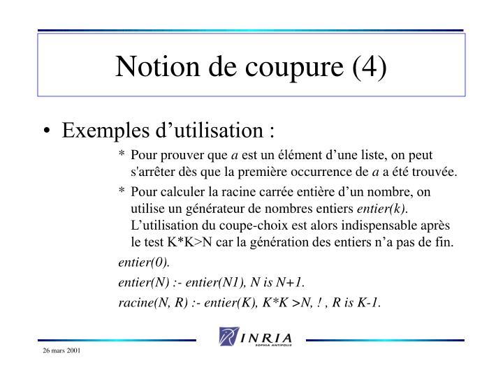 Notion de coupure (4)