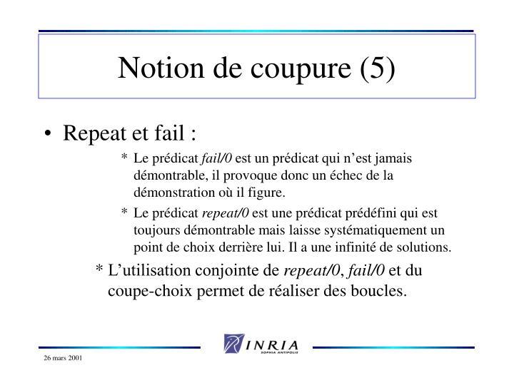Notion de coupure (5)