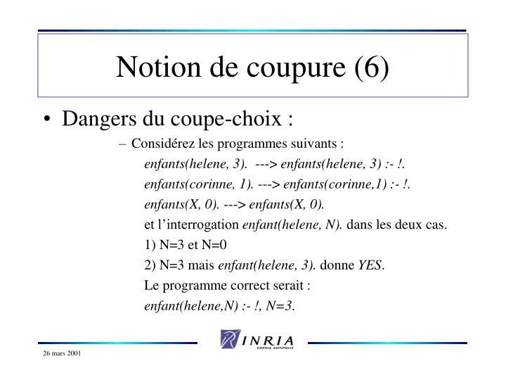 Notion de coupure (6)