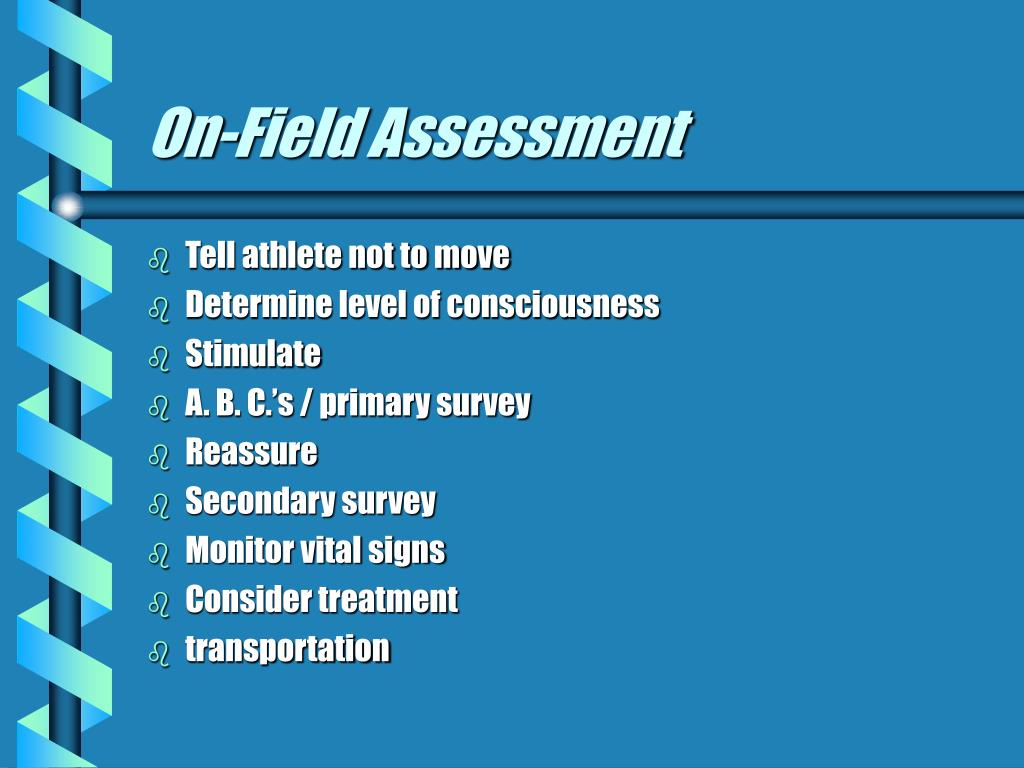 On-Field Assessment