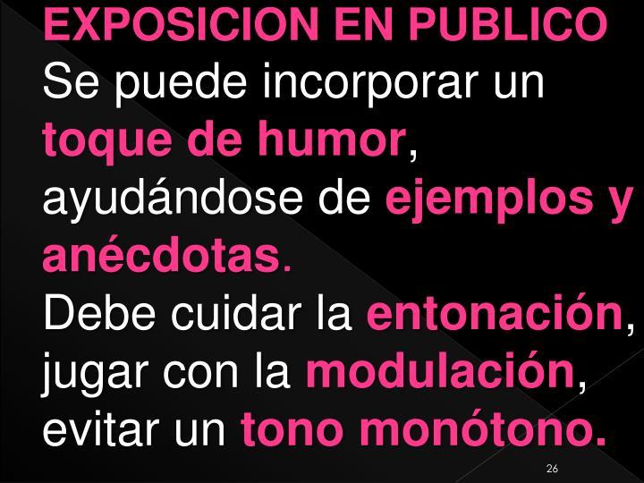 EXPOSICION EN PUBLICO
