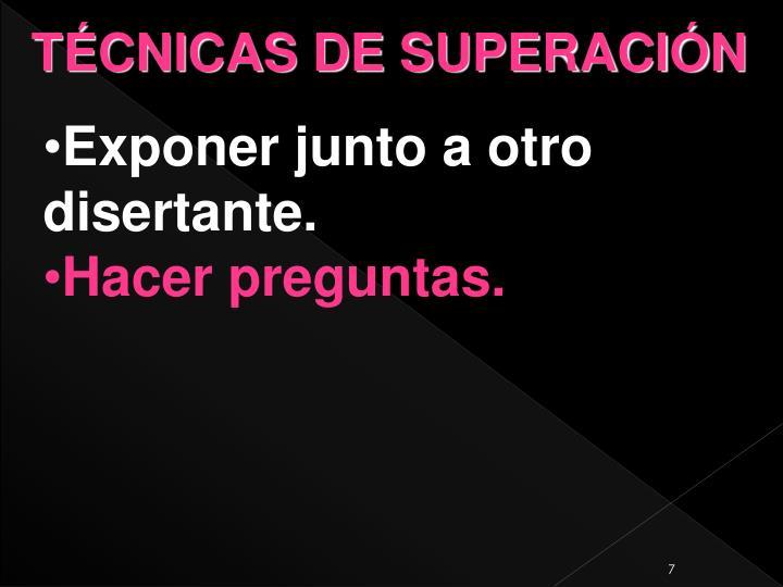 TÉCNICAS DE SUPERACIÓN