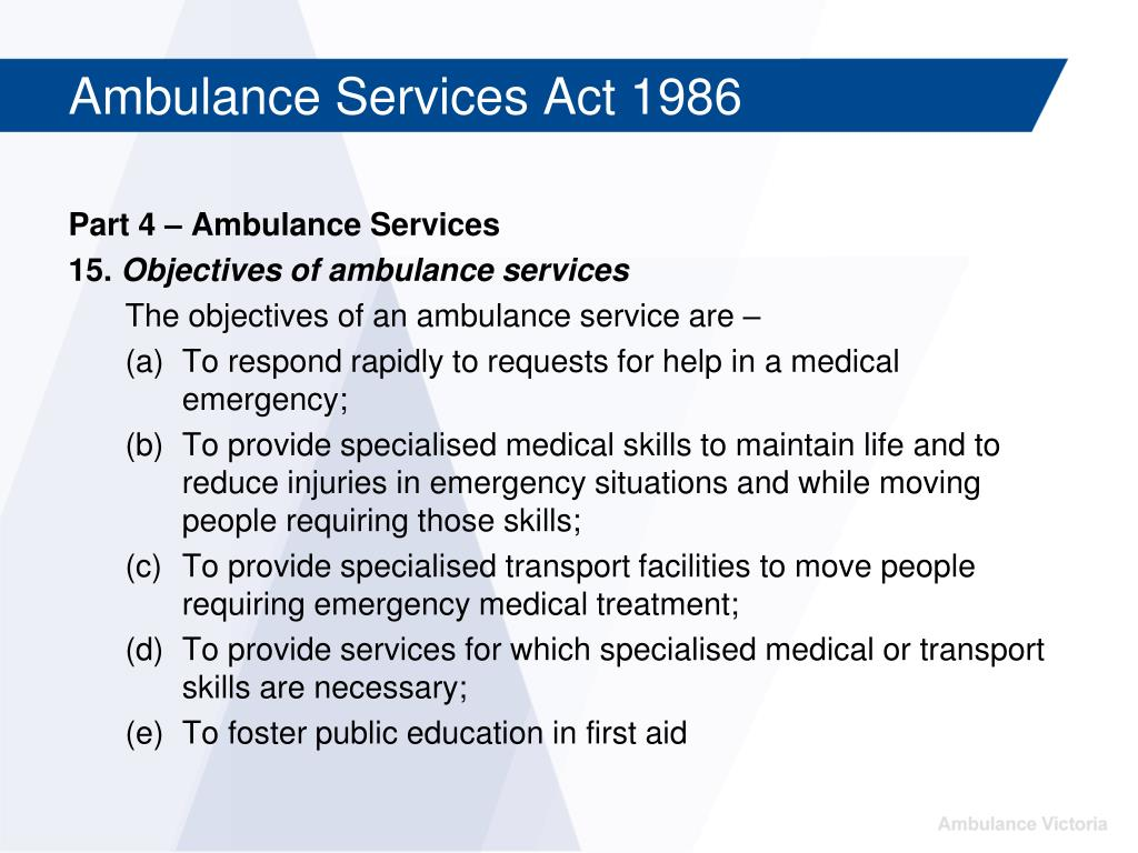 Part 4 – Ambulance Services